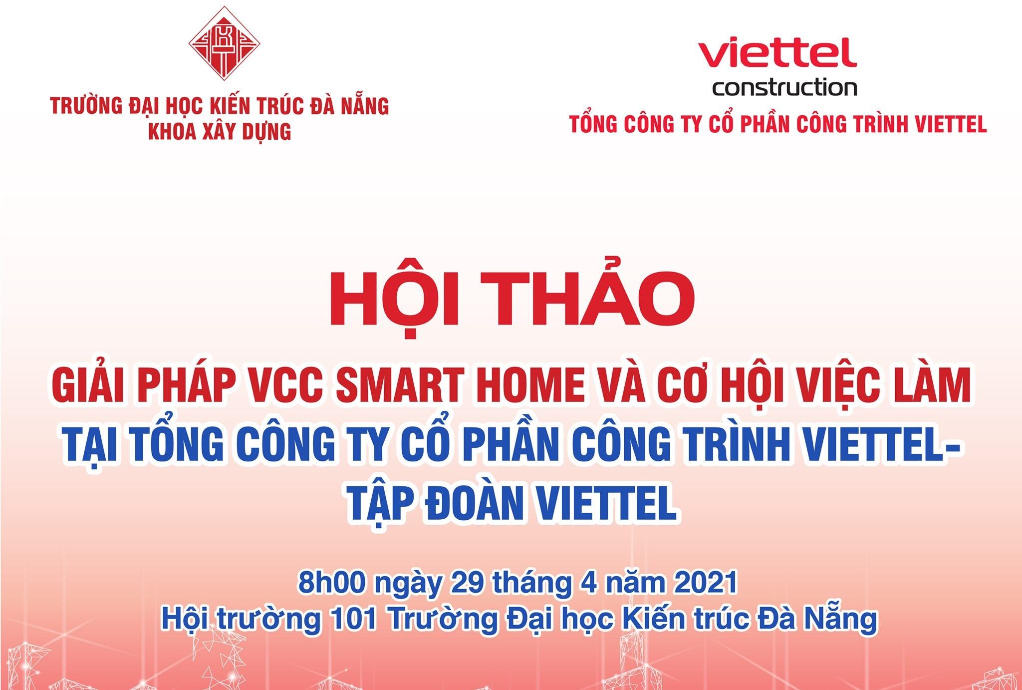 """Hội thảo """"Giải pháp VCC Smart Home và cơ hội việc làm tại Tổng công ty cổ phần Công trình Viettel - Tập đoàn Viettel"""""""
