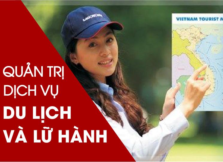 Giới thiệu ngành Quản trị dịch vụ du lịch và lữ hành