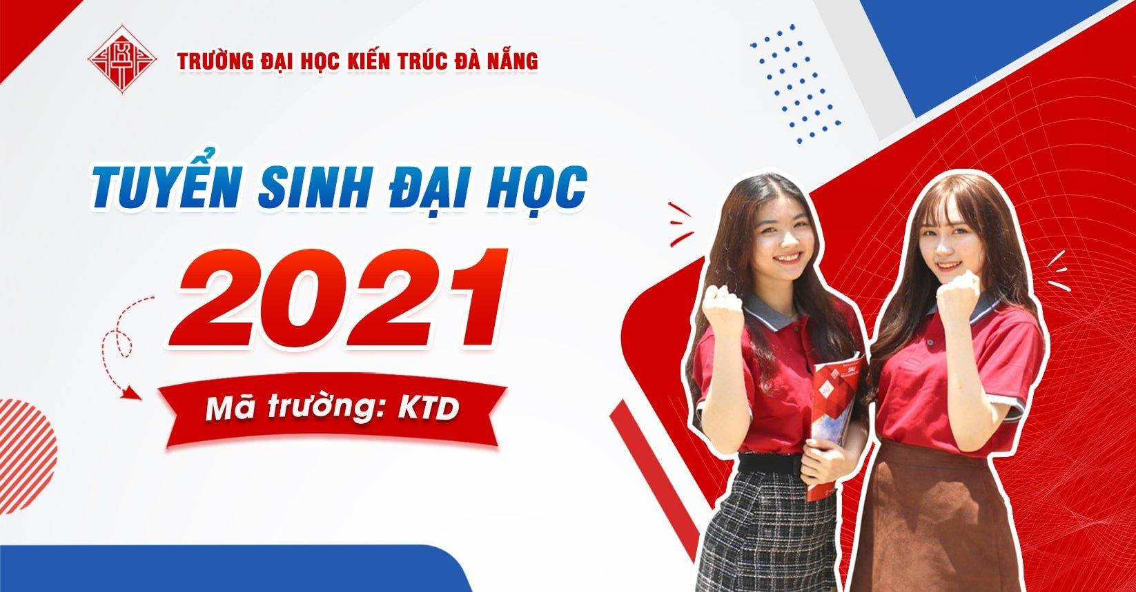 Trường Đại học Kiến trúc Đà Nẵng thông báo phương án xét tuyển Đại học năm 2021